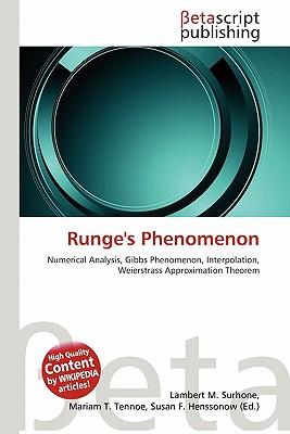 Runge's Phenomenon by Lambert M. Surhone, Mariam T. Tennoe, Susan ...