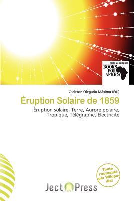 Ruption Solaire de 1859 9786138468707