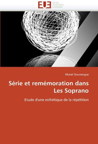 S Rie Et Rem Moration Dans Les Soprano 9786131574092
