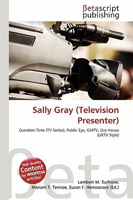 Sally Gray (Television Presenter)