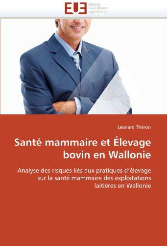 Sant Mammaire Et Levage Bovin En Wallonie 9786131567452