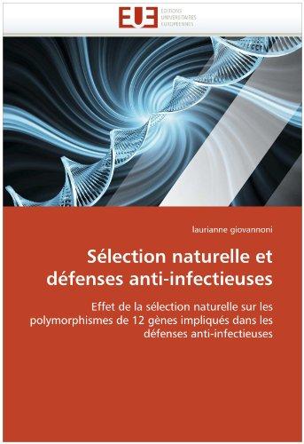 Selection Naturelle Et Defenses Anti-Infectieuses 9786131535420