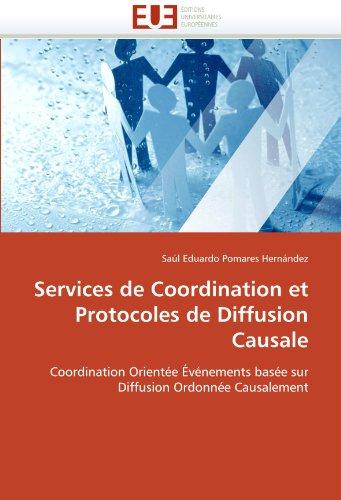 Services de Coordination Et Protocoles de Diffusion Causale 9786131534997