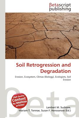 Soil retrogression and degradation by lambert m surhone for Soil research impact factor