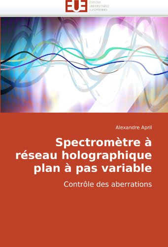 Spectromtre Rseau Holographique Plan Pas Variable 9786131502668