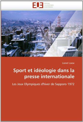 Sport Et Ideologie Dans La Presse Internationale 9786131541056