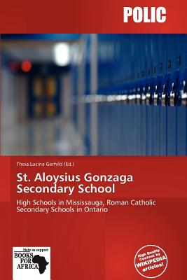 St Aloysius Gonzaga Secondary School By Theia Lucina