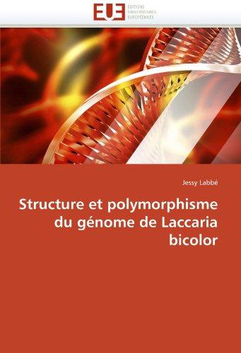 Structure Et Polymorphisme Du Gnome de Laccaria Bicolor 9786131518928