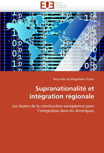 Supranationalite Et Integration Regionale 9786131539381