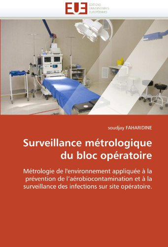 Surveillance Metrologique Du Bloc Operatoire 9786131538186