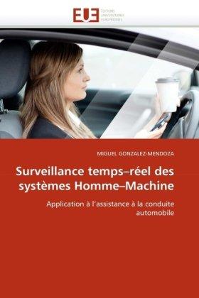 Surveillance Temps-Rel Des Systmes Homme-Machine 9786131521393