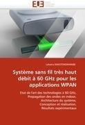 Syst Me Sans Fil Tr S Haut D Bit 60 Ghz Pour Les Applications Wpan 9786131582493