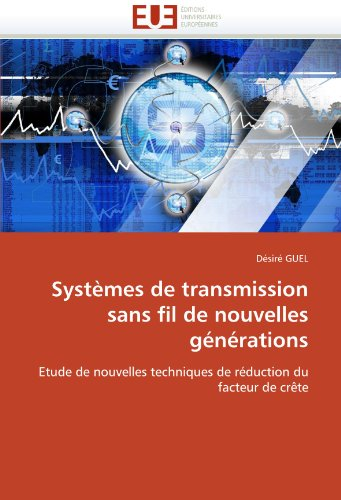 Systemes de Transmission Sans Fil de Nouvelles Generations 9786131534003