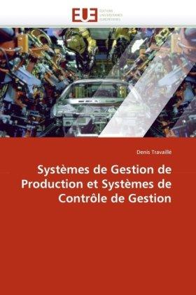 Systmes de Gestion de Production Et Systmes de Contrle de Gestion 9786131526190