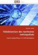 T L D Tection Des Territoires M Tropolis S 9786131580932