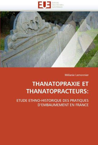 Thanatopraxie Et Thanatopracteurs 9786131554728