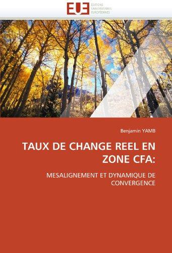 Taux de Change Reel En Zone Cfa 9786131530678