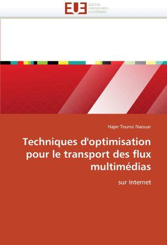 Techniques D'Optimisation Pour Le Transport Des Flux Multim Dias 9786131586798