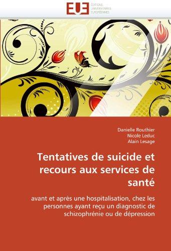 Tentatives de Suicide Et Recours Aux Services de Sant 9786131536229