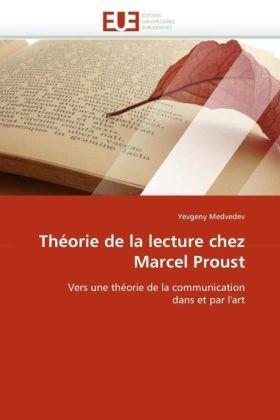 Theorie de La Lecture Chez Marcel Proust 9786131528682