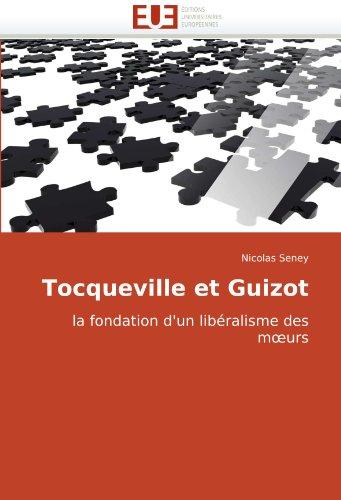 Tocqueville Et Guizot 9786131502521