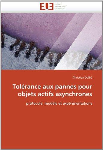 Tolerance Aux Pannes Pour Objets Actifs Asynchrones 9786131543012