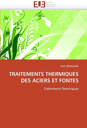 Traitements Thermiques Des Aciers Et Fontes 9786131546679