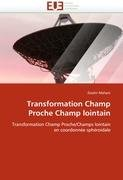 Transformation Champ Proche Champ Lointain 9786131576256