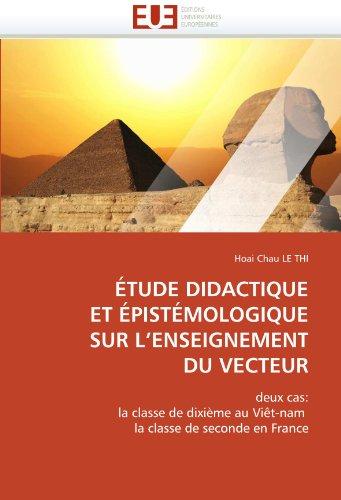 Tude Didactique Et Pistmologique Sur L'Enseignement Du Vecteur 9786131522376