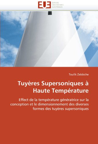 Tuyeres Supersoniques a Haute Temperature 9786131509971
