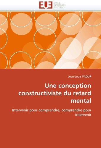 Une Conception Constructiviste Du Retard Mental 9786131542084