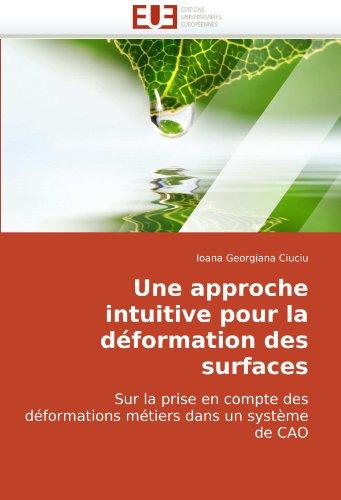 Une Approche Intuitive Pour La Dformation Des Surfaces 9786131504068