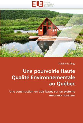 Une Pourvoirie Haute Qualit Environnementale Au Qu Bec 9786131557101