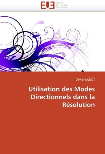 Utilisation Des Modes Directionnels Dans La Resolution 9786131509445
