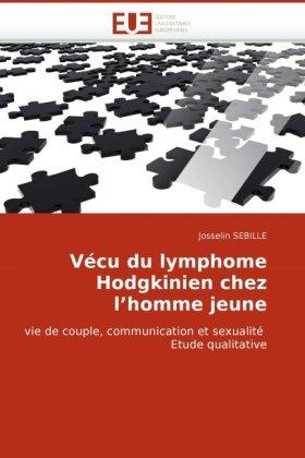 Vcu Du Lymphome Hodgkinien Chez L'Homme Jeune 9786131513282