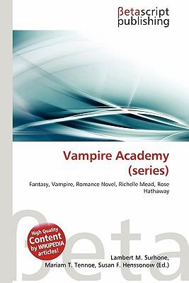 Vampire Academy (Series) 9786131387494