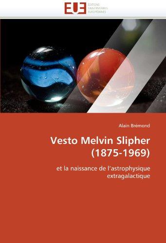 Vesto Melvin Slipher (1875-1969) 9786131531576