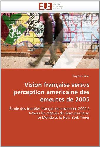 Vision Fran Aise Versus Perception Am Ricaine Des Meutes de 2005 9786131581830