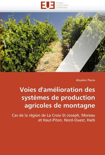 Voies D'Am Lioration Des Syst Mes de Production Agricoles de Montagne 9786131558283