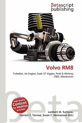 Volvo Rm8 by Lambert M  Surhone, Miriam T  Timpledon, Susan
