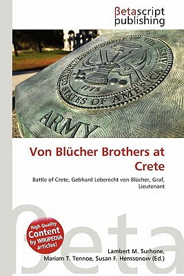 Von Blucher Brothers at Crete