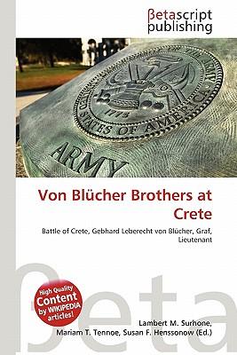 Von Blucher Brothers at Crete