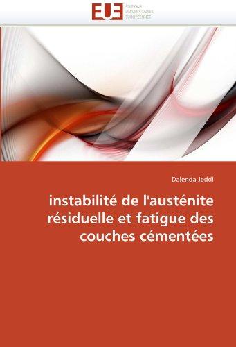 Instabilit de L'Aust Nite R Siduelle Et Fatigue Des Couches C Ment Es 9786131577352