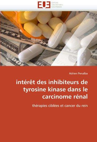 Int R T Des Inhibiteurs de Tyrosine Kinase Dans Le Carcinome R Nal 9786131584220