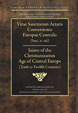 Saints of the Christianization Age of Central Europe