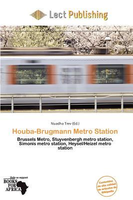 Houba-Brugmann Metro Station