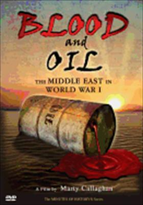 Blood & Oil-Middle East in World War 1