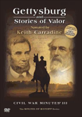 Gettysburg & Stories of Valor-Civil War Minutes III Box Set