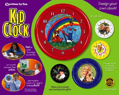 Kid Clock: Design Your Own Clock! [With Drawing Paper & Washable Markers]