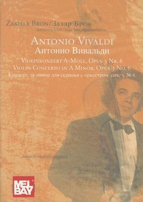 Antonio Vivaldi: Violin Concerto in a Minor, Opus 3 No. 6